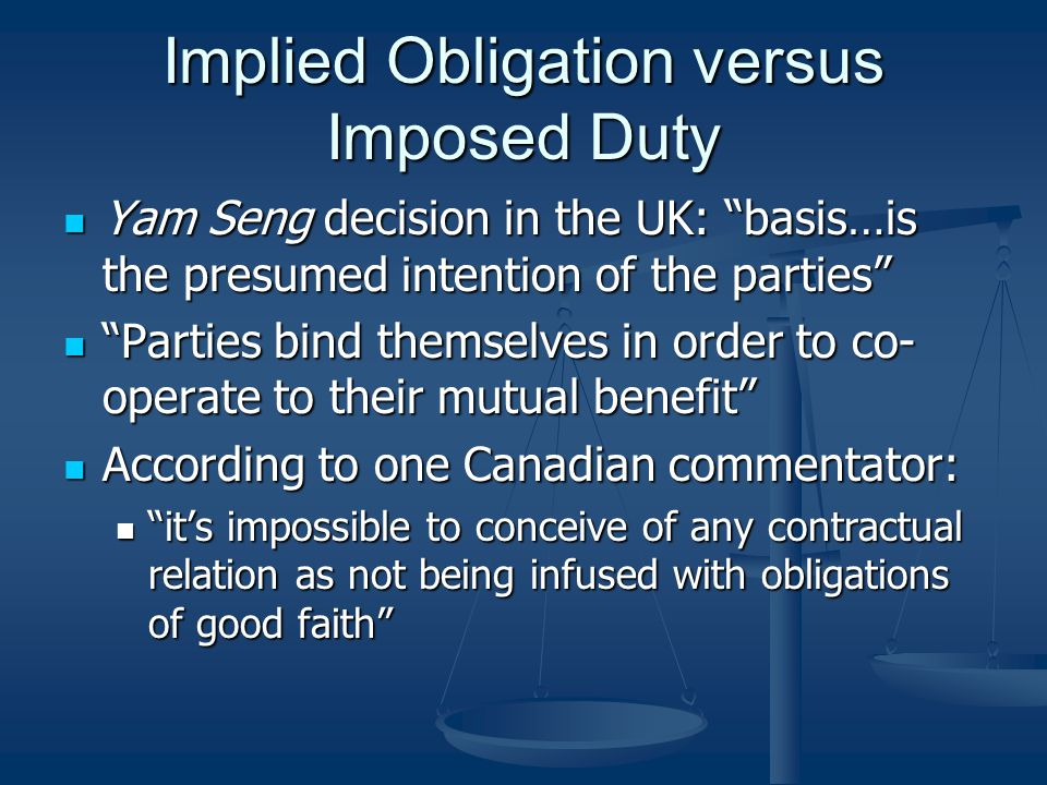 Implied Obligation versus Imposed Duty