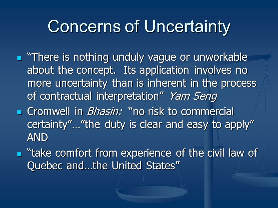Concerns of Uncertainty