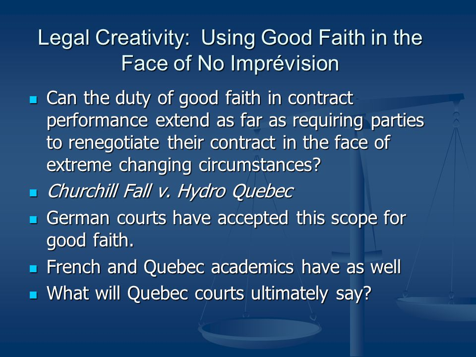 Legal Creativity: Using Good Faith in the Face of No Imprévision