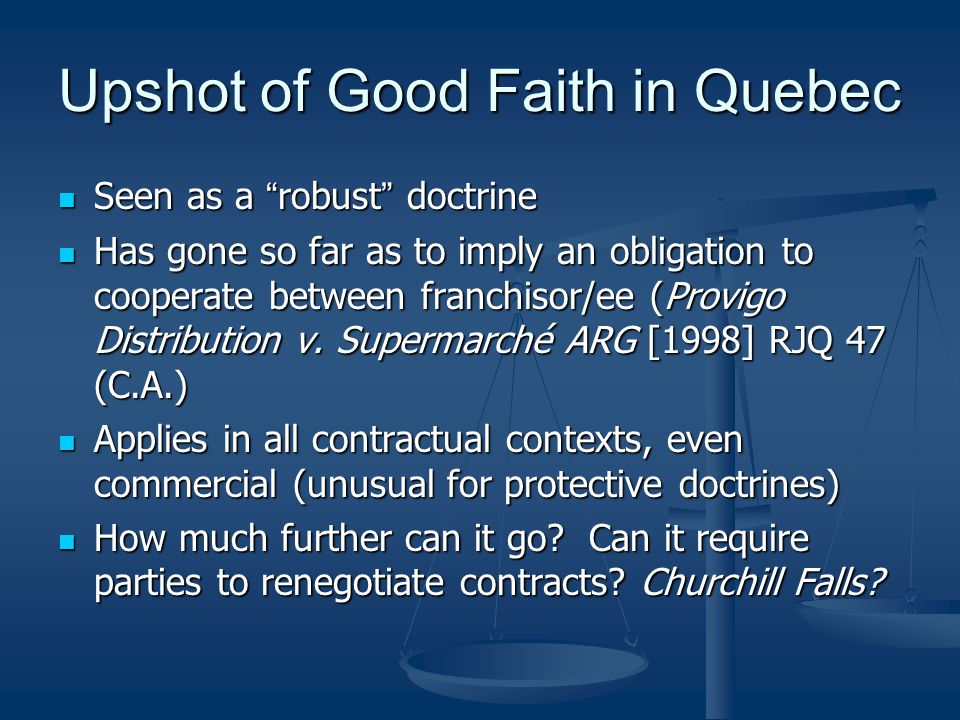 Upshot of Good Faith in Quebec