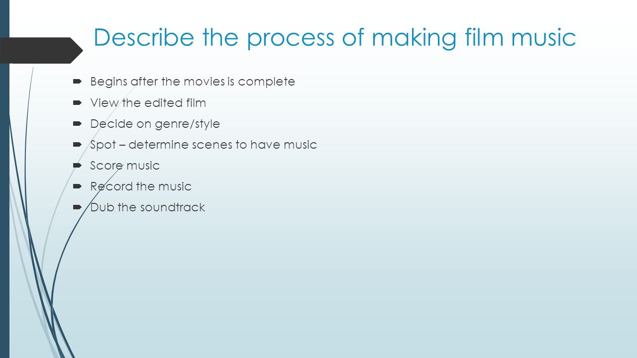 Describe the process of making film music