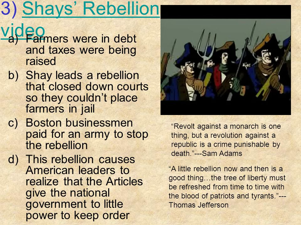 3) Shays' Rebellion video