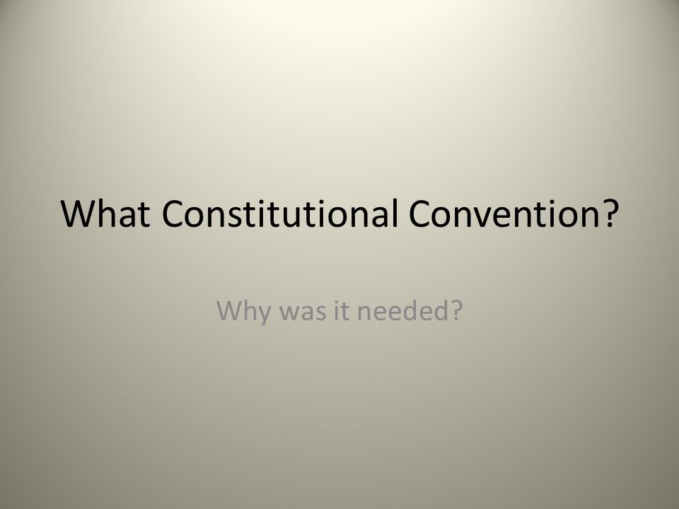 What Constitutional Convention