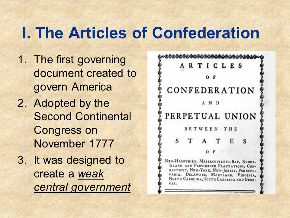 I. The Articles of Confederation