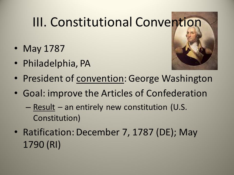 III. Constitutional Convention