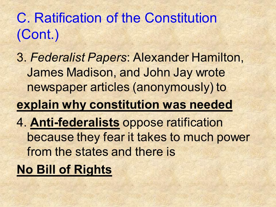 C. Ratification of the Constitution (Cont.)