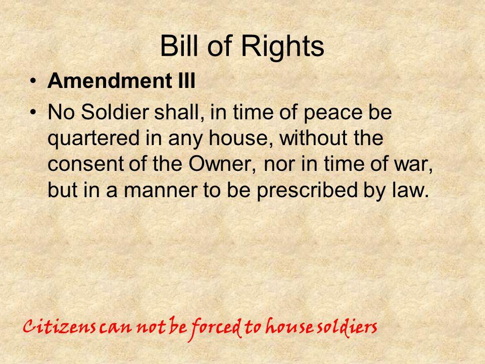 Bill of Rights Amendment III