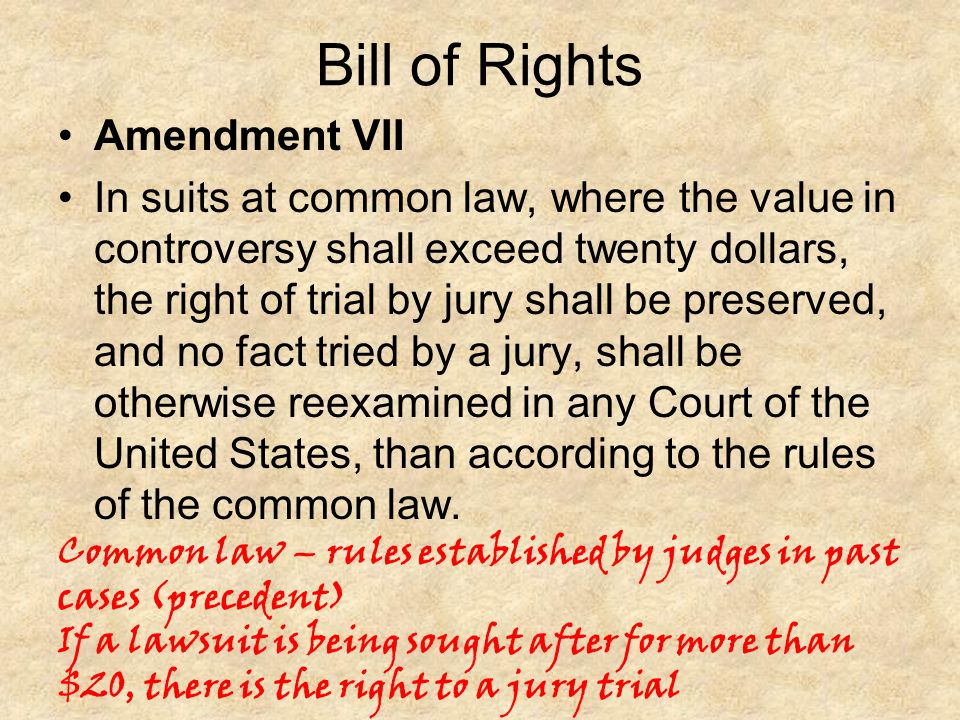 Bill of Rights Amendment VII