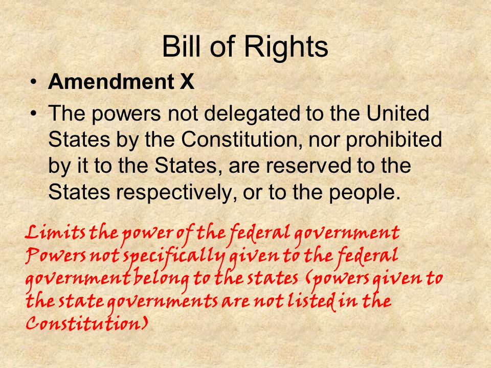 Bill of Rights Amendment X