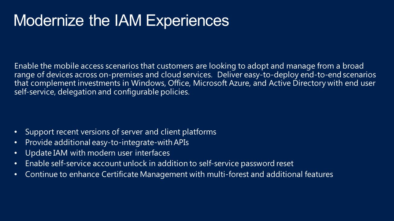 Modernize the IAM Experiences