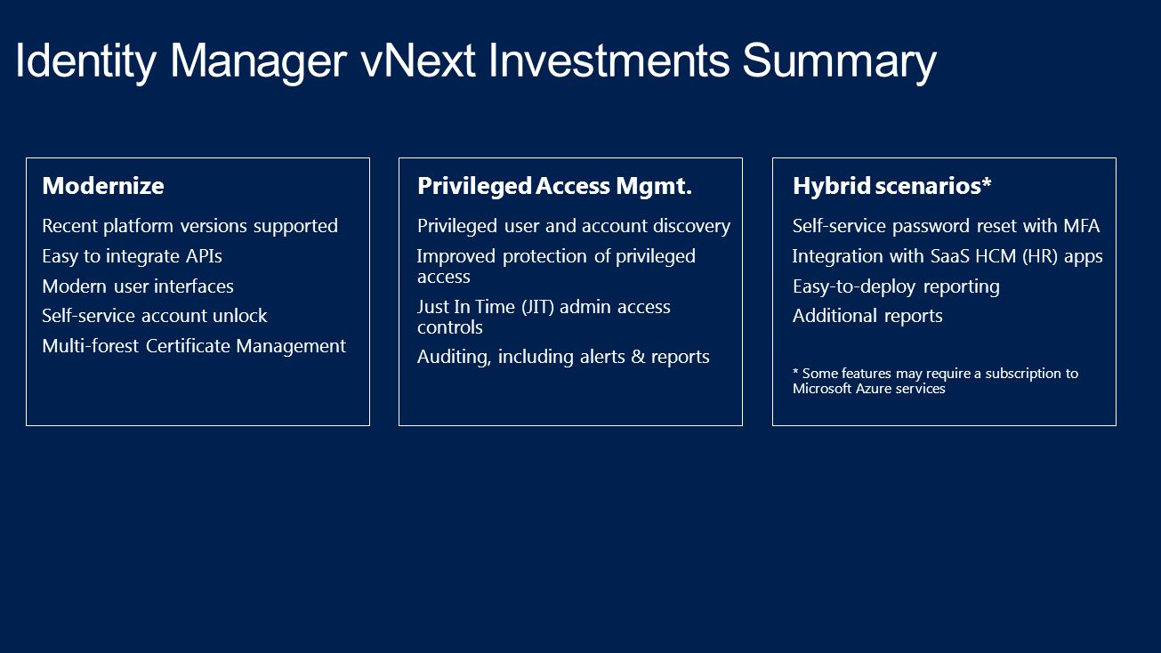 Identity Manager vNext Investments Summary
