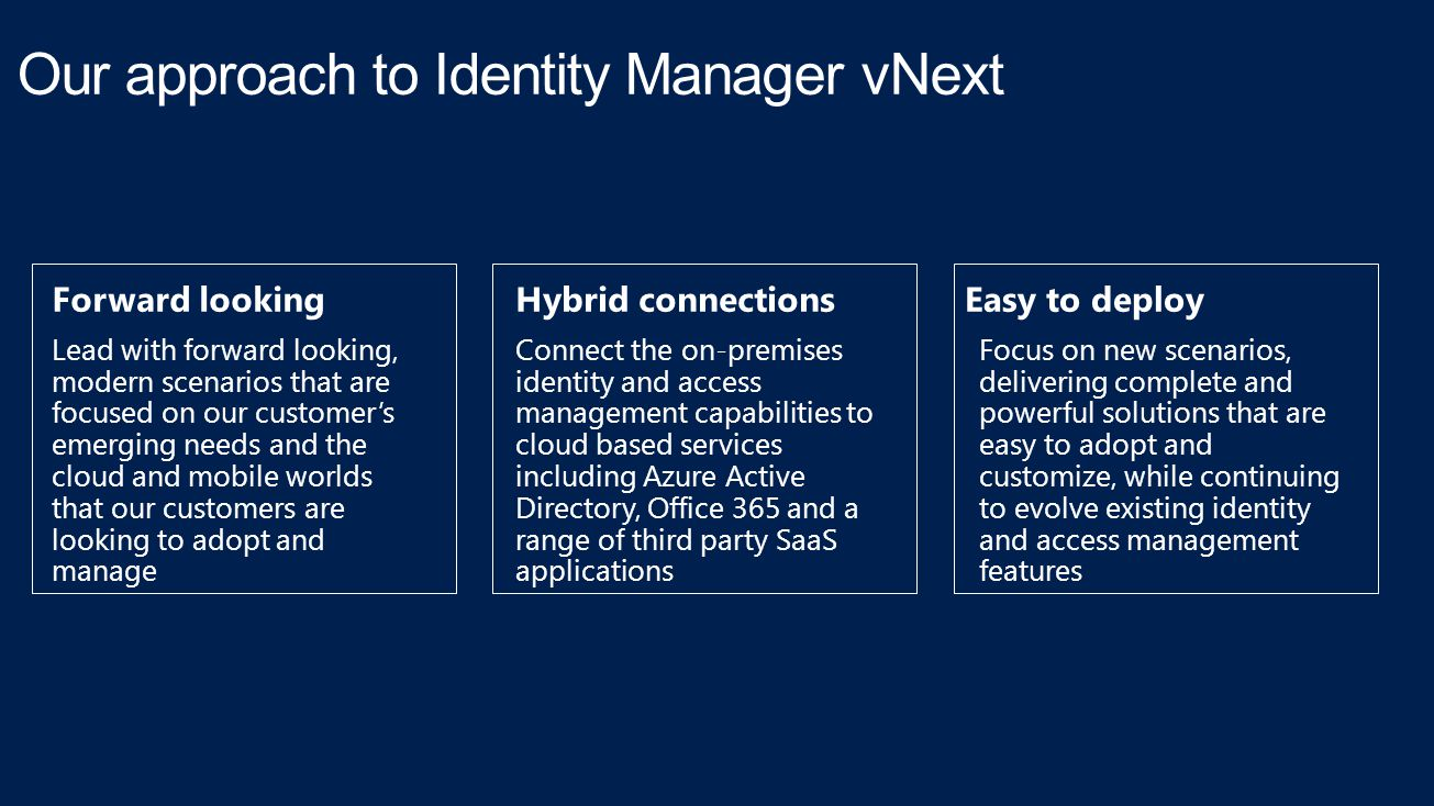 Our approach to Identity Manager vNext