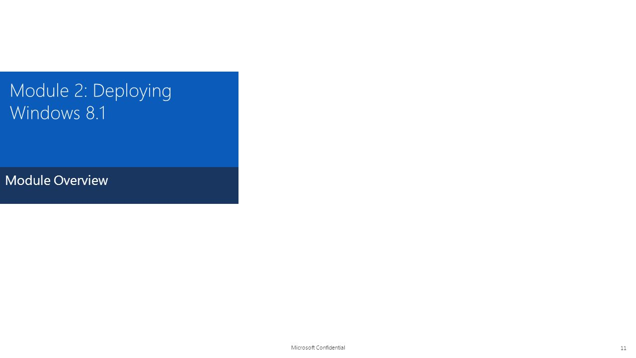 Module 2: Deploying Windows 8.1