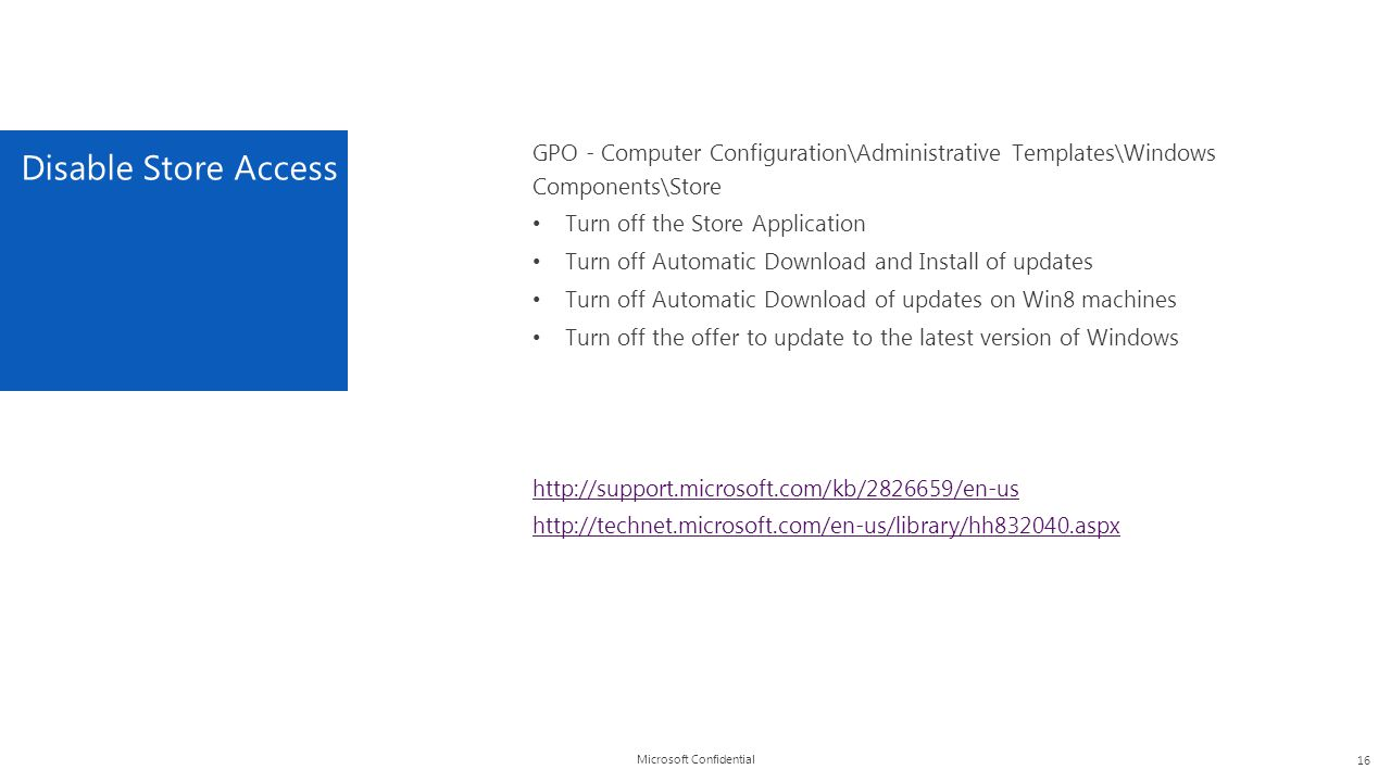 Disable Store Access GPO - Computer Configuration\Administrative Templates\Windows Components\Store.