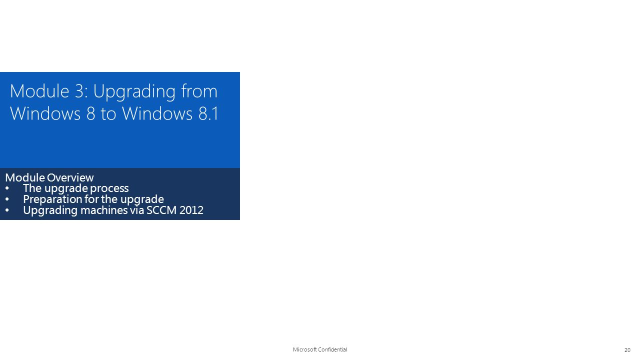 Module 3: Upgrading from Windows 8 to Windows 8.1