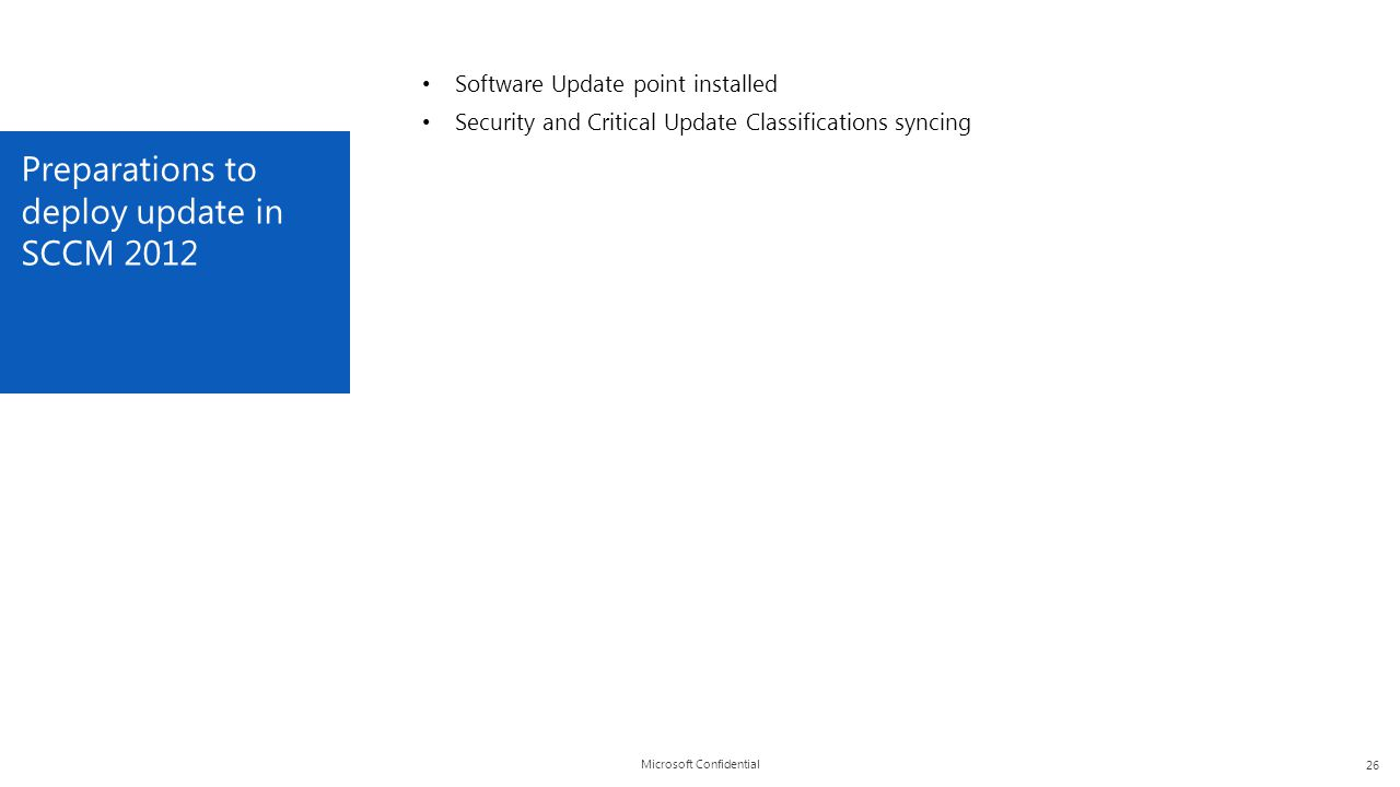 Preparations to deploy update in SCCM 2012