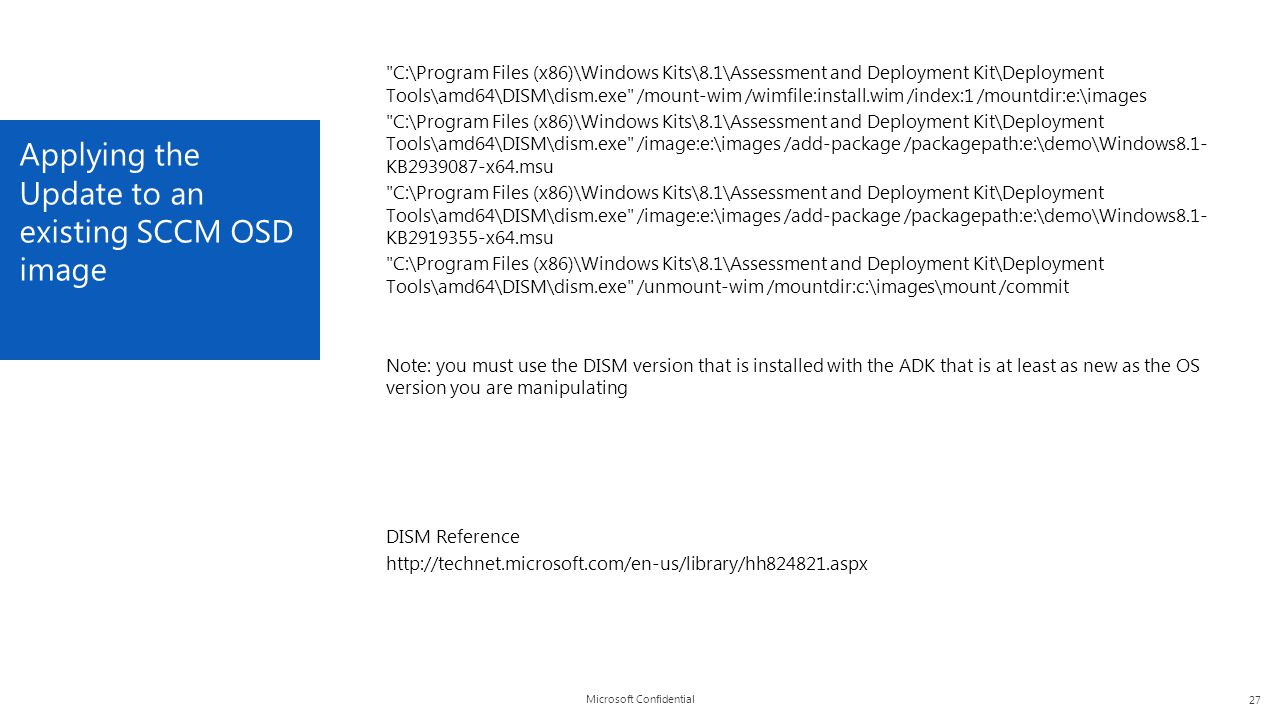 Applying the Update to an existing SCCM OSD image