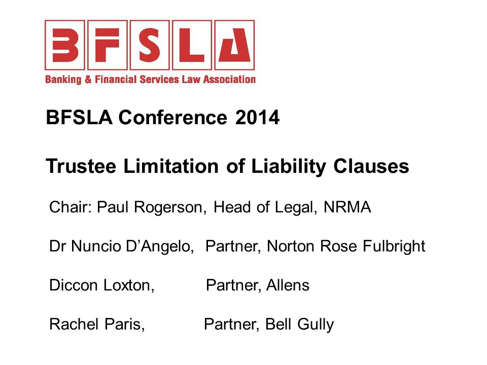 BFSLA Conference 2014 Trustee Limitation of Liability Clauses