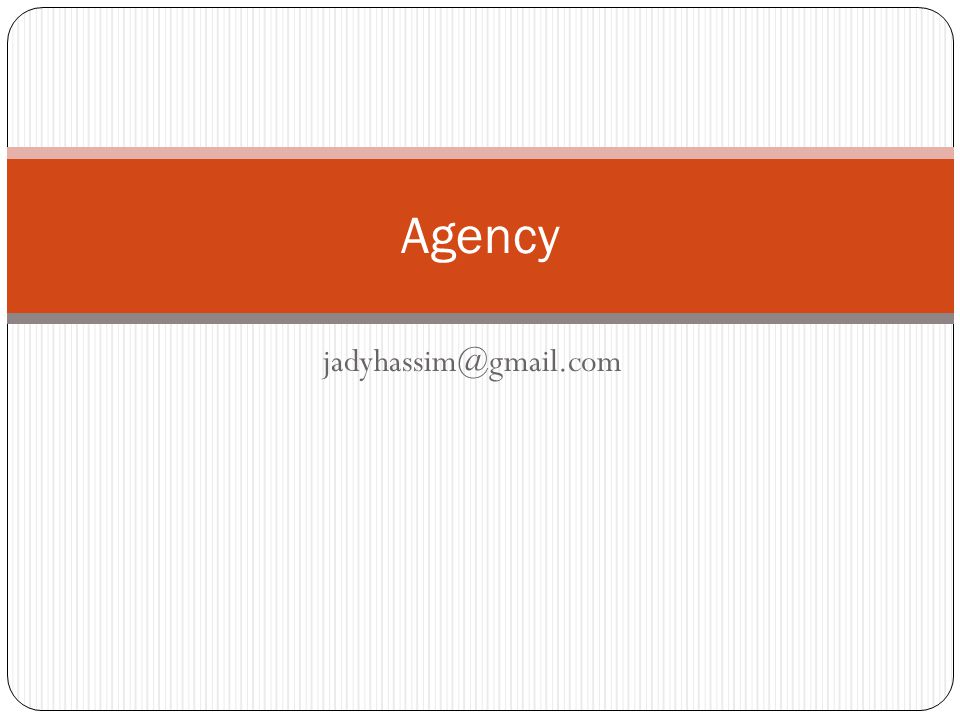 Agency jadyhassim@gmail.com