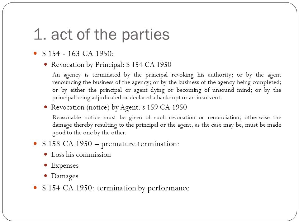 1. act of the parties S 154 - 163 CA 1950: