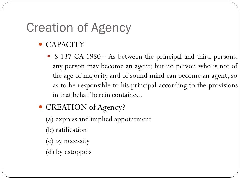 Creation of Agency CAPACITY CREATION of Agency