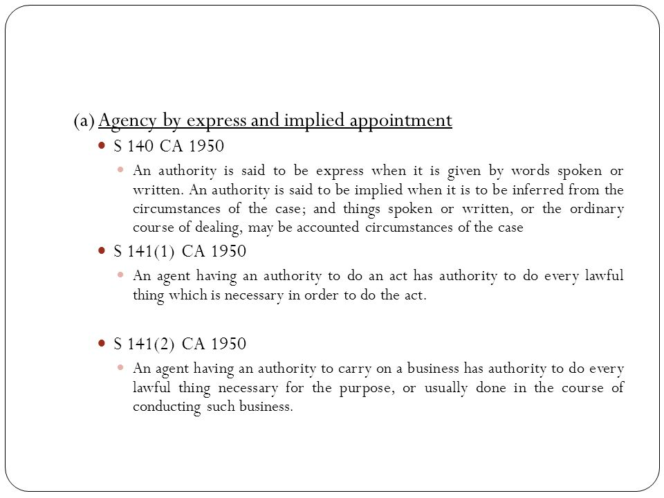 (a) Agency by express and implied appointment