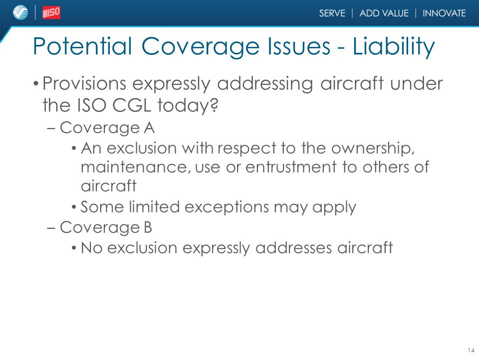 Potential Coverage Issues - Liability