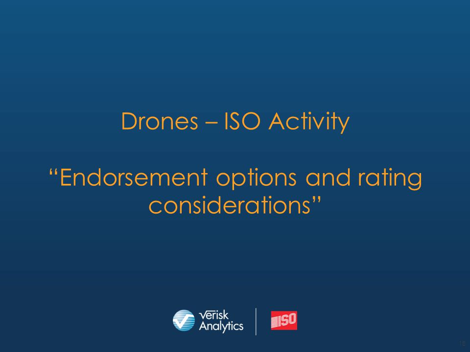 Drones – ISO Activity Endorsement options and rating considerations
