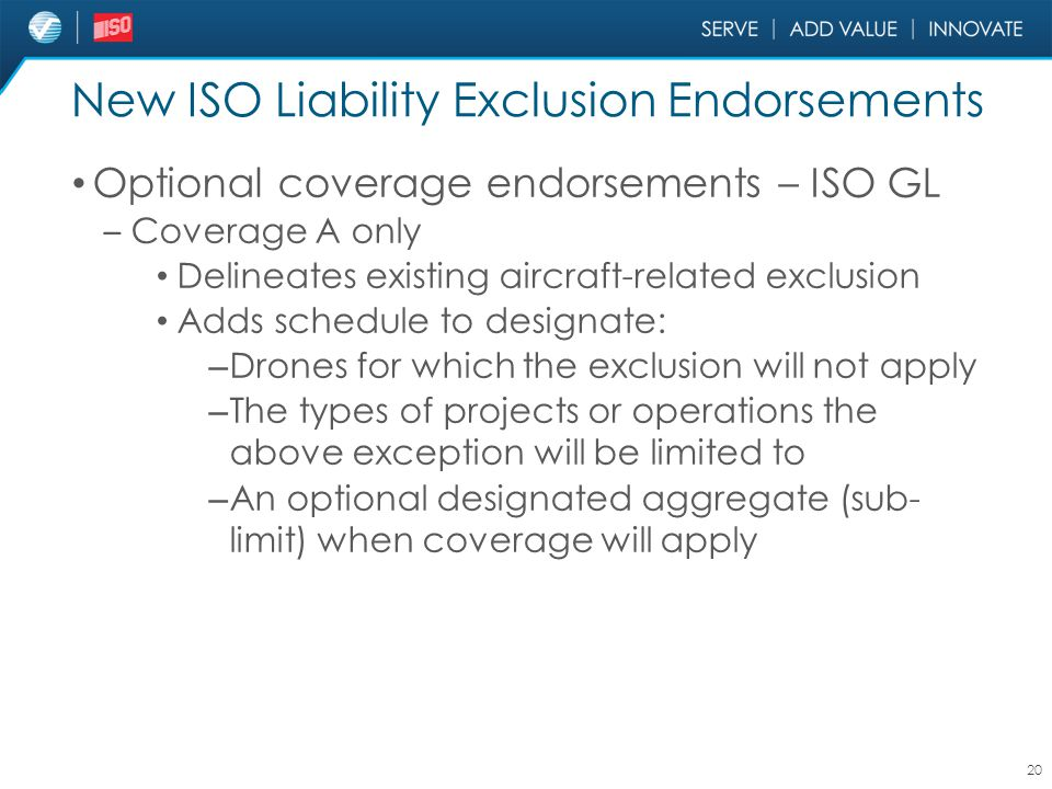 New ISO Liability Exclusion Endorsements
