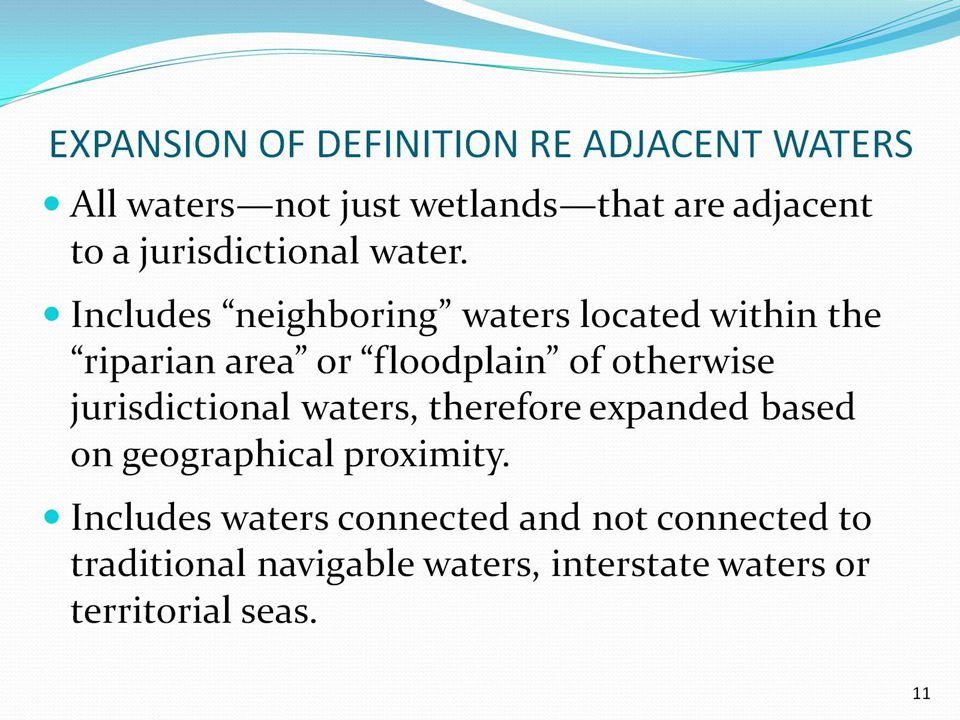 EXPANSION OF DEFINITION RE ADJACENT WATERS