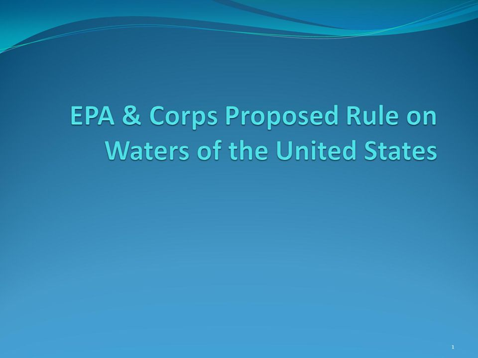 EPA & Corps Proposed Rule on Waters of the United States