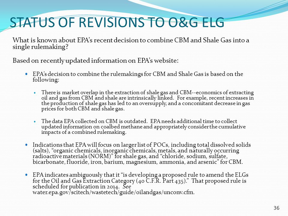 Status of revisions To O&G elg