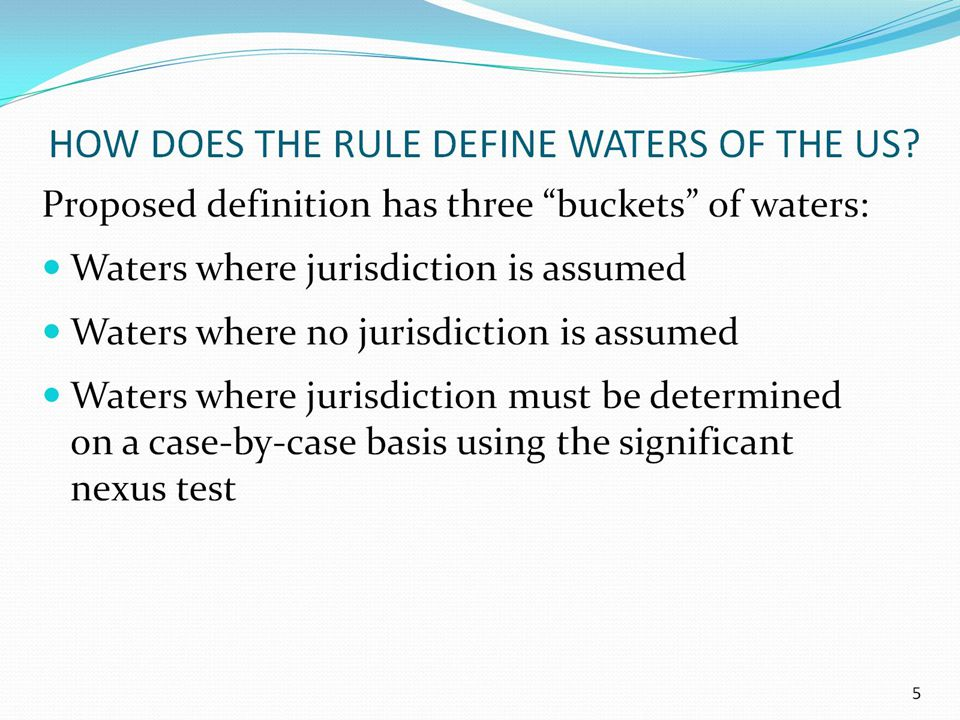 HOW DOES THE RULE DEFINE WATERS OF THE US