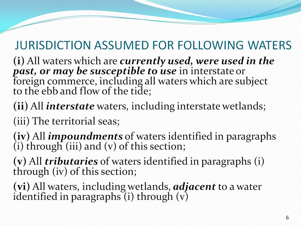 JURISDICTION ASSUMED FOR FOLLOWING WATERS