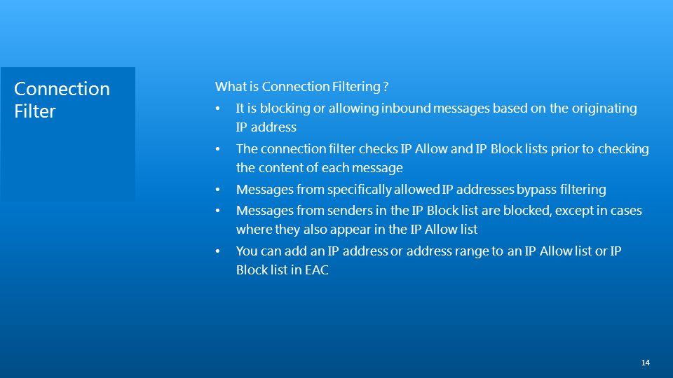 Connection Filter What is Connection Filtering