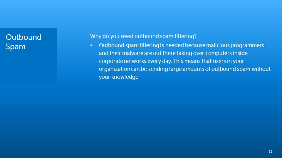 Outbound Spam Why do you need outbound spam filtering