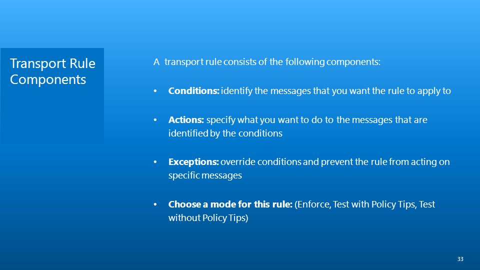 Transport Rule Components