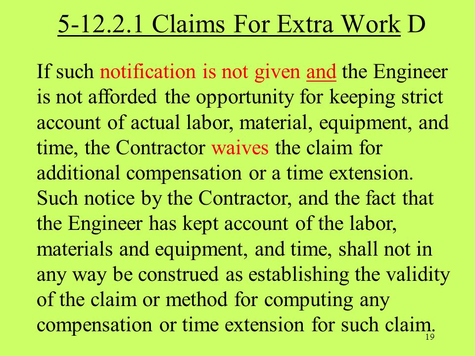 5-12.2.1 Claims For Extra Work D
