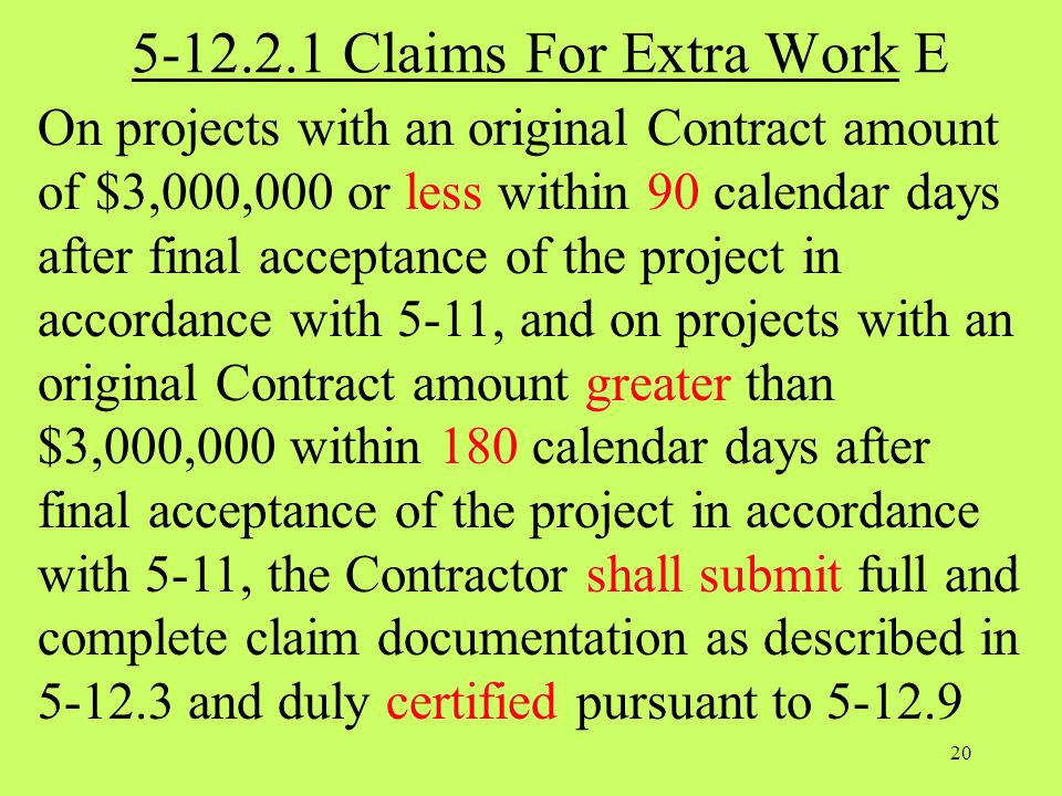 5-12.2.1 Claims For Extra Work E