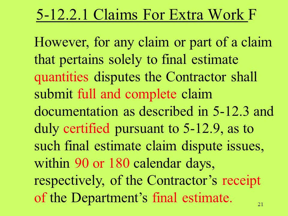 5-12.2.1 Claims For Extra Work F
