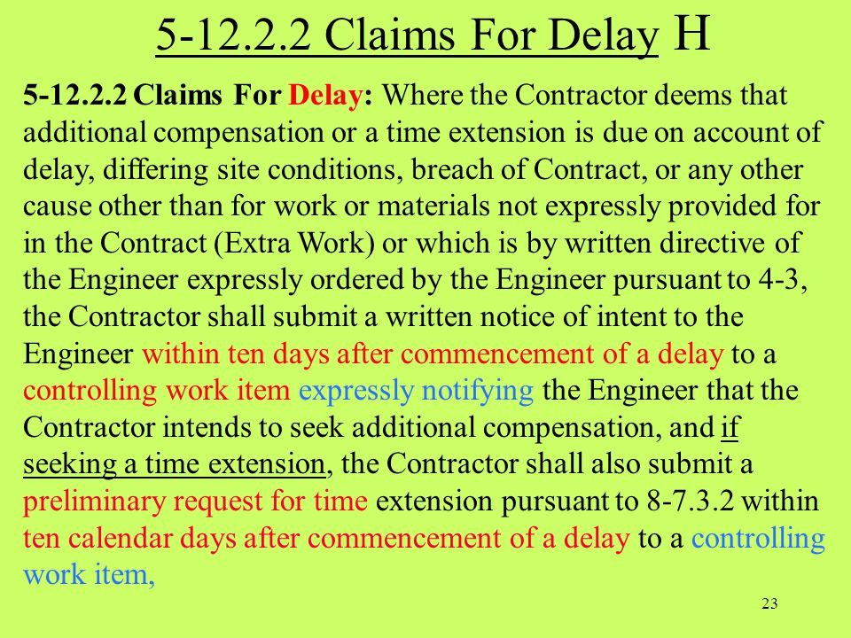 5-12.2.2 Claims For Delay H
