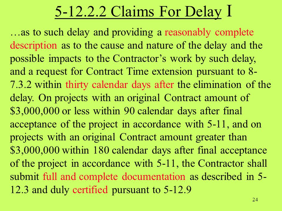 5-12.2.2 Claims For Delay I