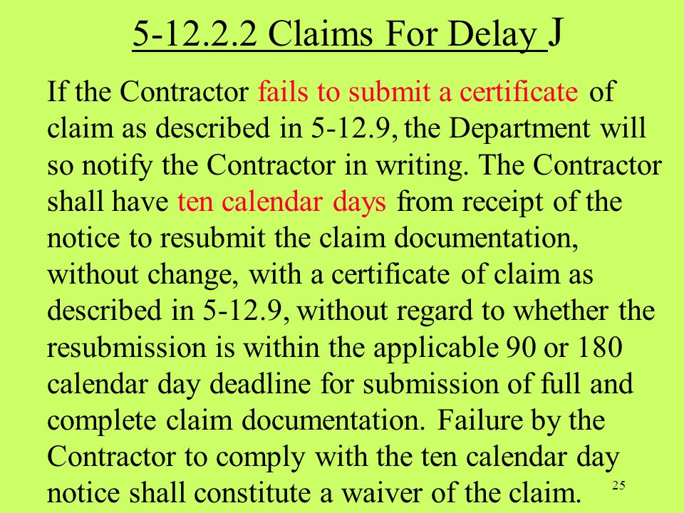 5-12.2.2 Claims For Delay J