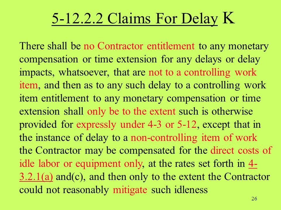 5-12.2.2 Claims For Delay K