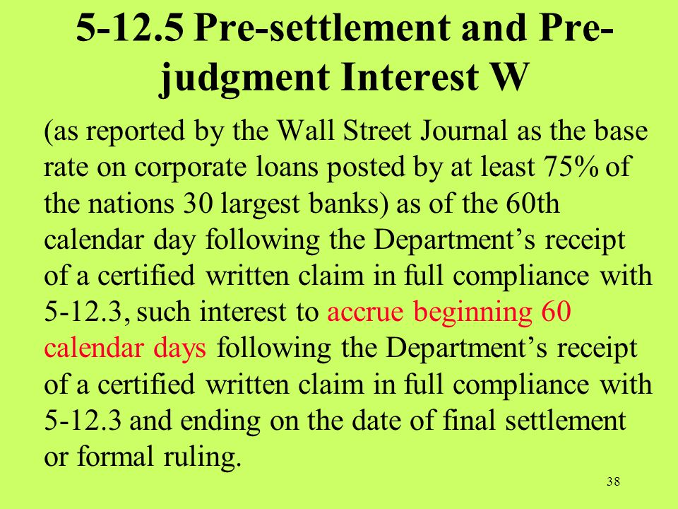 5-12.5 Pre-settlement and Pre-judgment Interest W