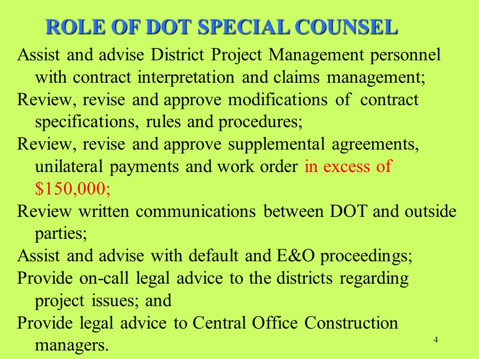 ROLE OF DOT SPECIAL COUNSEL