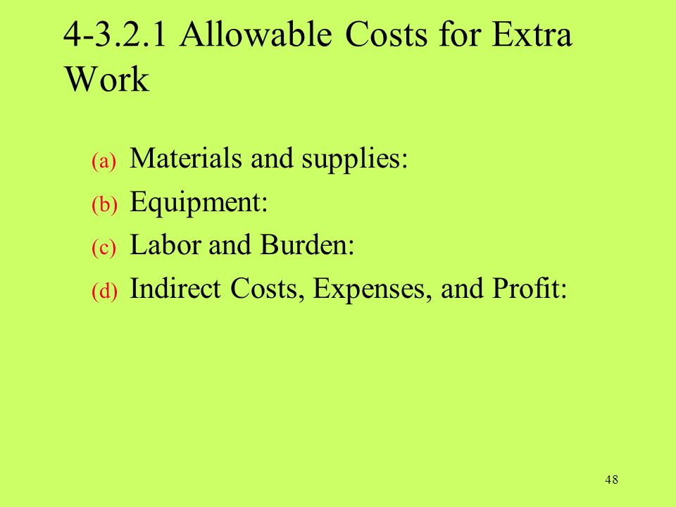 4-3.2.1 Allowable Costs for Extra Work