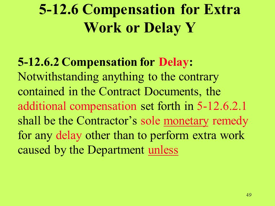 5-12.6 Compensation for Extra Work or Delay Y