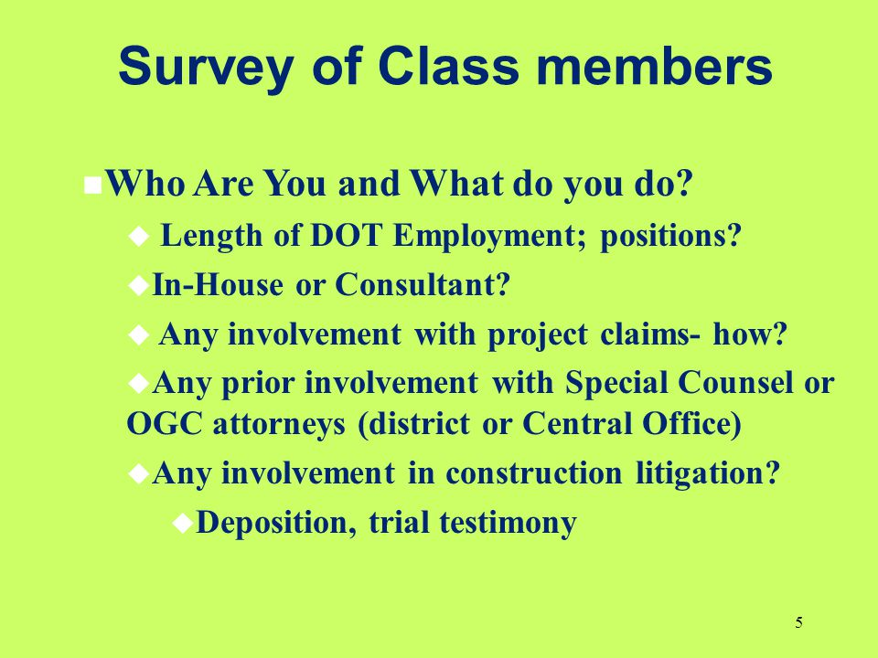 Survey of Class members