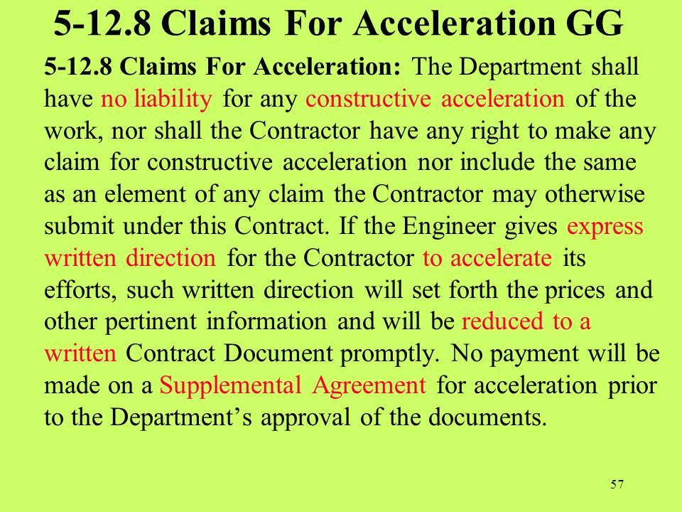5-12.8 Claims For Acceleration GG